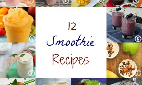 12 Smoothie Recipes