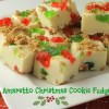 Amaretto Christmas Cookie Fudge