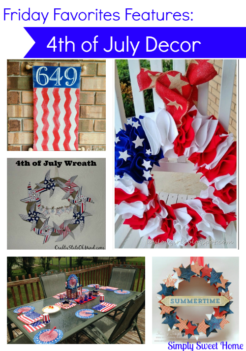 Friday favorites week 224 with 4th of july decor for 4th of july home decorations