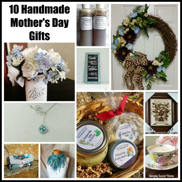 10 handmade mother 39 s day gifts simply sweet home - Handmade mothers day presents ...