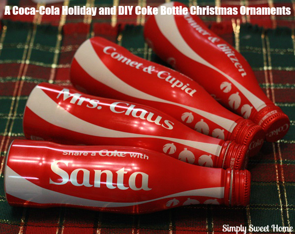 a coca cola holiday and 2 diy coke bottle christmas ornament tutorials