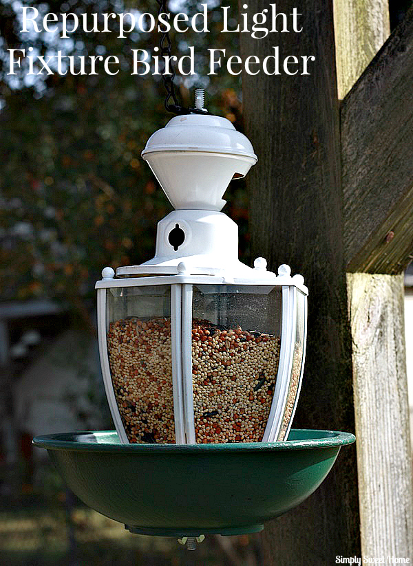 Today S Tutorial Will Take You Through The Basic Steps Of How We Made This Bird Feeder Although Probably Don T Have Same Fixture Do